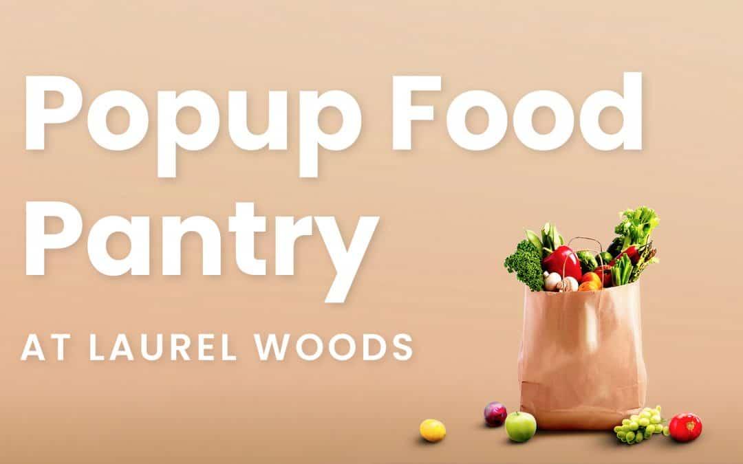 Laurel Woods Pop Up Pantry